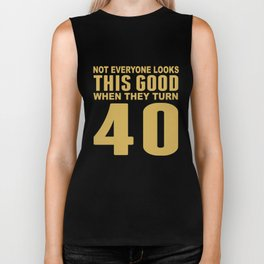 This Good When They Turn 40 Funny 40th Birthday Biker Tank
