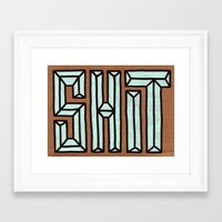 shit Framed Art Prints featuring Shit by Carolyn Sewell