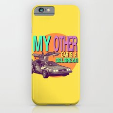 My Other Car Is A Delorean  |  Time Machine Slim Case iPhone 6s