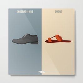 Chaussure de ville VS Tong (Paris VS Marseille) Metal Print