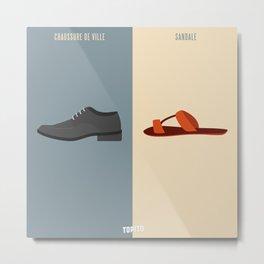 Chaussure de ville VS Tong (Paris VS Marseille) Metal Print