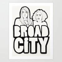 broad city Art Prints featuring Broad City by Black Neon