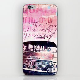 The Joy is in the Journey iPhone Skin