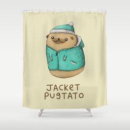 Jacket Pugtato Shower Curtain