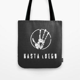 Hasta Luego. The alien hand! Tote Bag