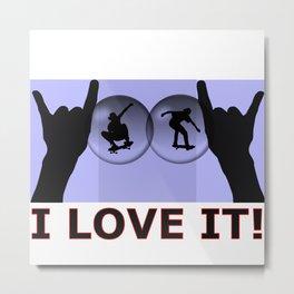 Woow I love it! Metal Print