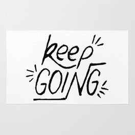 Keep going hand lettering in black and white. Motivation quote. Rug