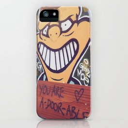 You are A-Door-Able iPhone Case
