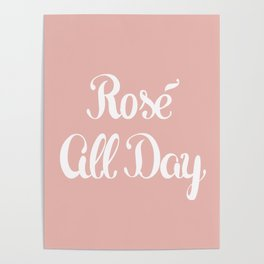 Rosé All Day Poster