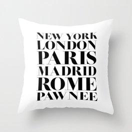 New York London Paris Madrid Rome Pawnee Throw Pillow
