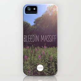Bleedin Massiff iPhone Case