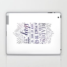 Reading gives us a place to go - inversed Laptop & iPad Skin