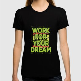Work for your dream T-shirt