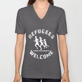 refugees refugees welcome welcome families Unisex V-Neck