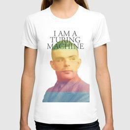 I am a Turing Machine T-shirt