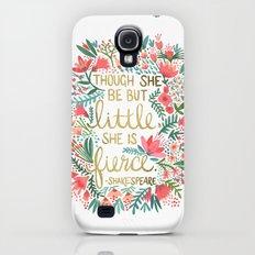 Little & Fierce Galaxy S4 Slim Case