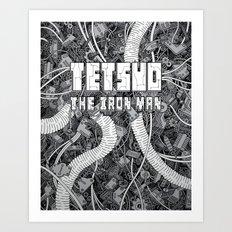 Tetsuo: The Iron Man Art Print