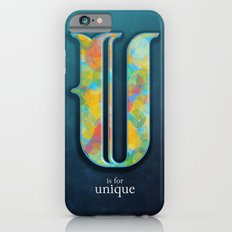 U is for Unique iPhone 6s Slim Case