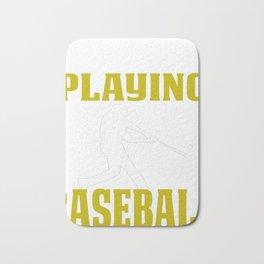 Funny Baseball Design I'd Rather Be Playing Bath Mat