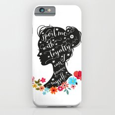 sPOIL ME WITH LOYALTY iPhone 6s Slim Case