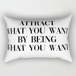 attract what you want Rectangular Pillow