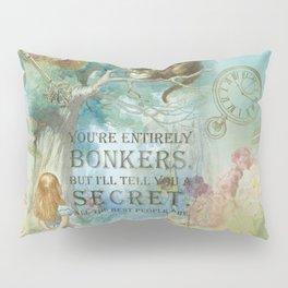 Wonderland - Bonkers Quote - Vintage Style Pillow Sham