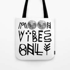 MOON vibes only! Tote Bag