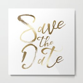 Save the date, gold brushstrokes typography Metal Print