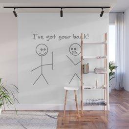 I Got Your Back T Shirt Wall Mural