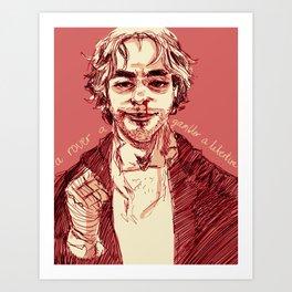 a rover a gambler a libertine Art Print