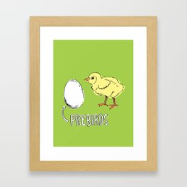I Call Eggs Prebirds Framed Art Print