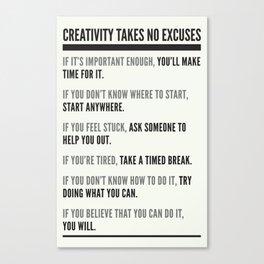 No Excuses Canvas Print