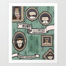 The Hunt for the Seven Gentlemen Art Print