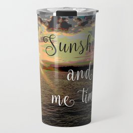 Sunshine and Me Time Travel Mug