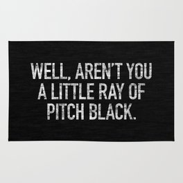Well, Aren't You A Little Ray Of Pitch Black Rug