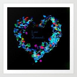Love is all around , night neon  edition Art Print