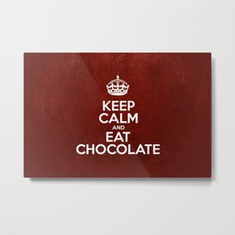 Keep Calm and Eat Chocolate - Red Leather Metal Print