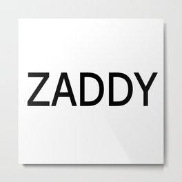 ZADDY in Obsidian Metal Print