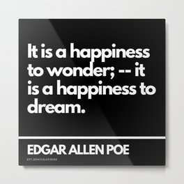42  Edgar Allen Poe Quotes   201012  Existentialism Nihilism Existentialist Philosophy Writer Raven Metal Print