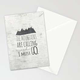 The Mountains Are Calling and I Must Go  Stationery Cards