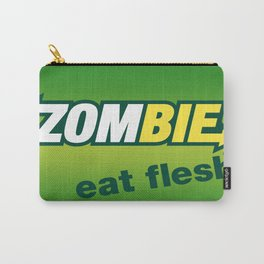Zombie eat flesh. Carry-All Pouch
