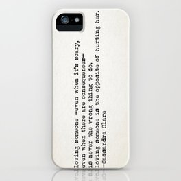 """Loving someone -even when it's scary..."" -Cassandra Clare iPhone Case"
