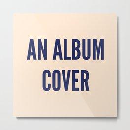 Anal Bum Cover Metal Print