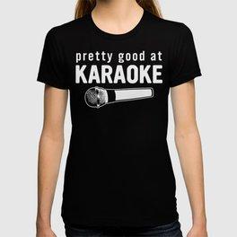 Good At Karaoke T-shirt