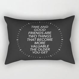 Time And Good Friends Rectangular Pillow