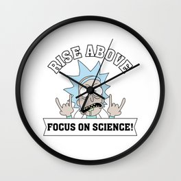 Rise Above, Focus on Science Wall Clock