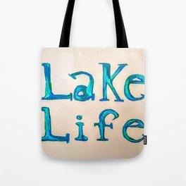 Lake Life Tote Bag
