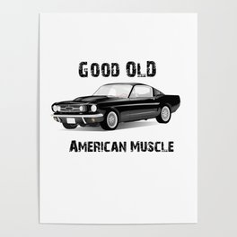 Good Old American Muscle Car Poster