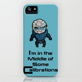 Garrus: In the middle of some calibrations iPhone Case