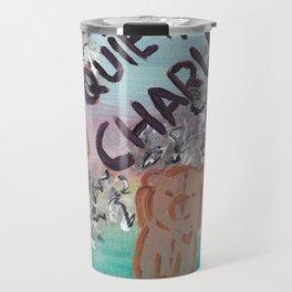 Be Quiet, Charlie Travel Mug